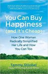 You Can Buy Happiness Tammy Strobel