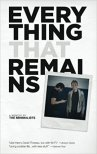 Everything That Remains by The Minimalists
