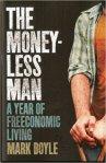 The Moneyless Man Mark Boyle