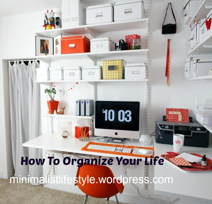 How To Organize My Life