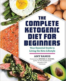 Complete Ketogenic Diet For Beginners amy ramos